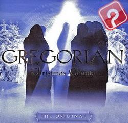 Gregorian - Christmas Chants 2006